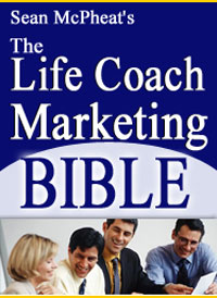 Sean McPheat's Life Coaching Marketing Bible